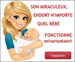 Son miraculeux qui endort tous les bébés.